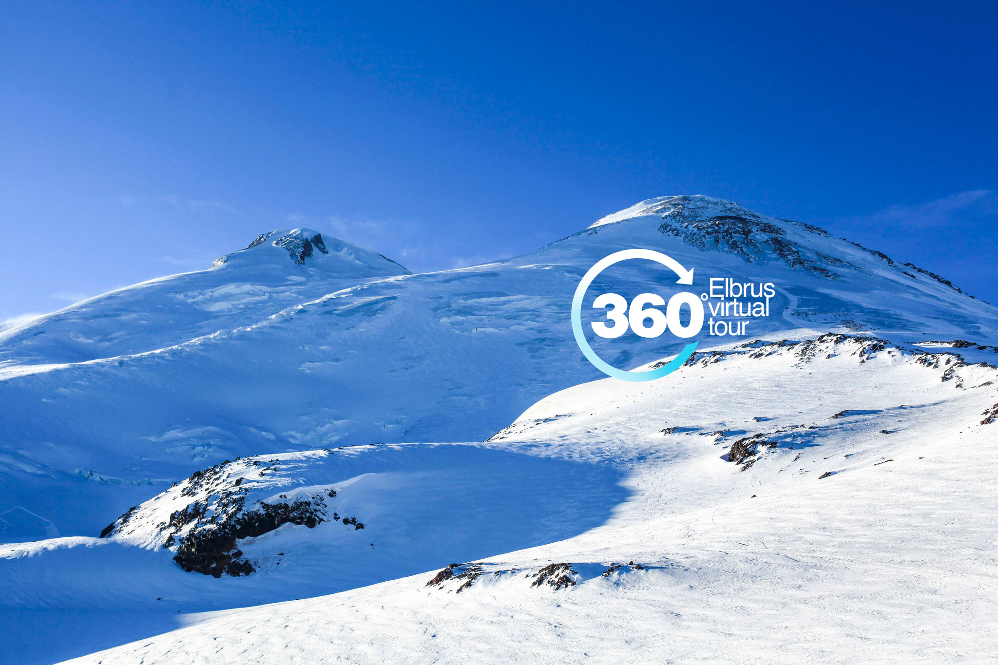 ELBRUS VIRTUAL TOUR <br> CHECK IT OUT NOW